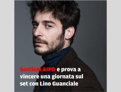 Trascorri una giornata sul set con Lino Guanciale. Sostieni AIPD
