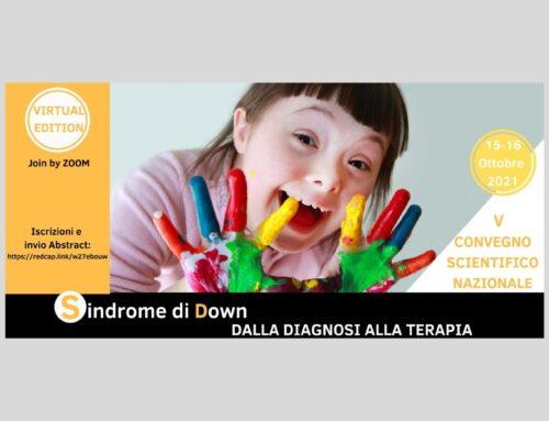 V Convegno Scientifico Nazionale 'Sindrome di Down: dalla Diagnosi alla Terapia', online il 15 e 16 ottobre 2021