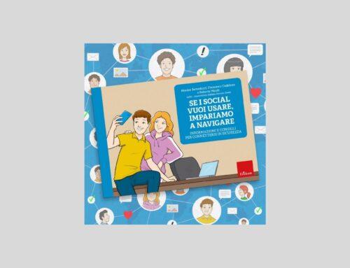 """""""Se i social vuoi usare, impariamo a navigare"""", il nuovo volume Erickson targato AIPD"""